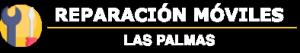REPARACION MOVILES LAS PALMAS